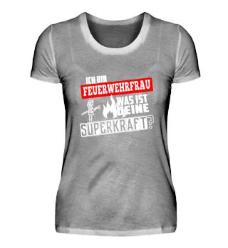Feuerwehrfrau - deine Superkraft?