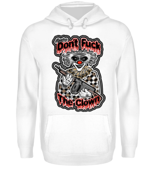 Don´t Fuck The Clown Ramirez