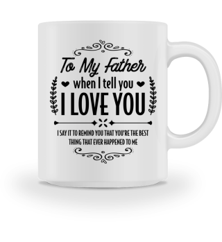 My father is the best... - Gift