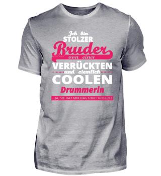 GESCHENK GEBURTSTAG STOLZER BRUDER VON Drummerin