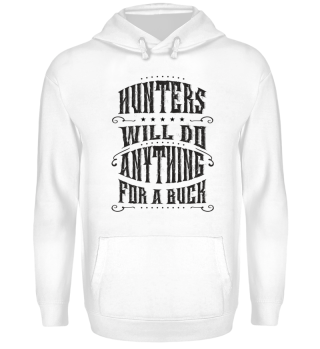 ★ Saying - Hunters Will Do Anything 1