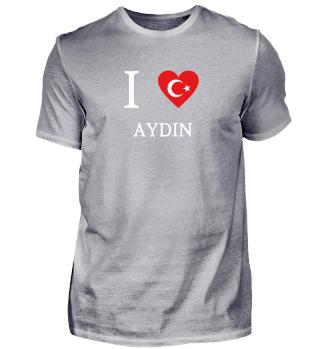 I LOVE Türkiye Türkei - Aydin
