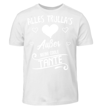 ES SIND ALLES TRULLAS AUßER MEINE COOLE TANTE