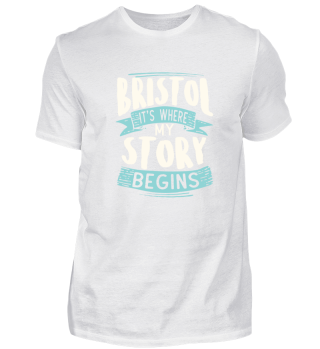 Bristol it´s where my story begins