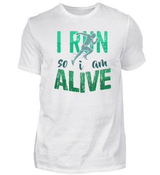 I Run to be alive