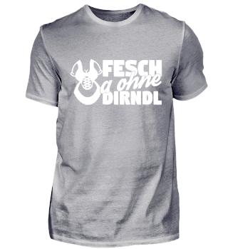 Bier Oktoberfest Shirt Fesch Ohne Dirndl