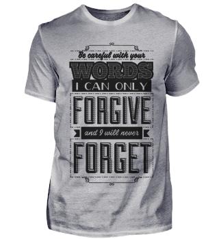 Vergeben Vergessen Spruch