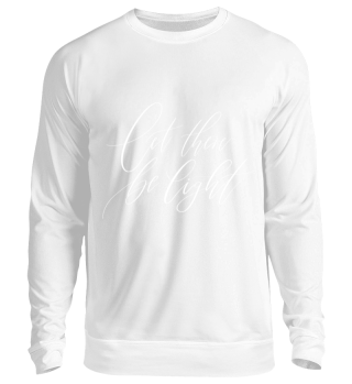 let there be light - Pullover