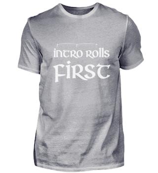 Intro Rolls First (white print)
