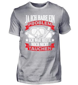 Lustiges Taucher Tauchen Shirt Ja Ich