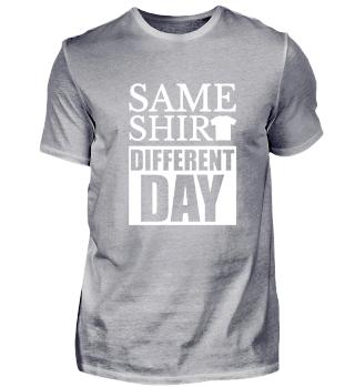 ☛ SAME SHIRT - DiFFERENT DAY #2.1