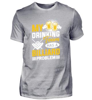 My Drinking Team has a Billiard Problem