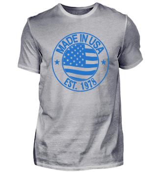 Born 1978 in USA Birthday Shirt Gift