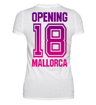 Mallorca OPENING 2018