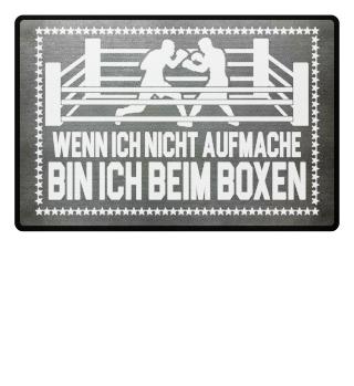 Boxsportfan: ...bin ich beim Boxen - Geschenk