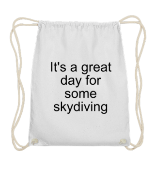 Great day for skydiving - Gift