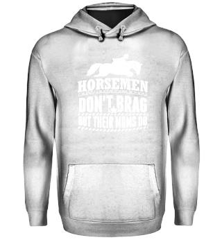 Funny Horse Riding Shirt Don't Brag