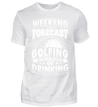 Golf Golfing Shirt Weekend Forecast