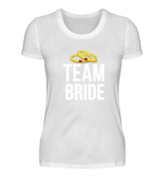 Team Bride Funny Weddings Party Gift