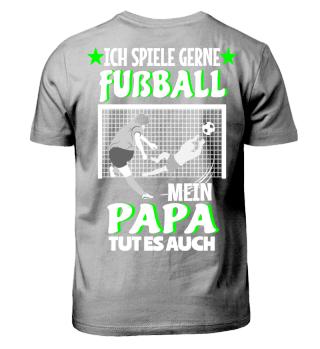Mein Papa spielt Fussball