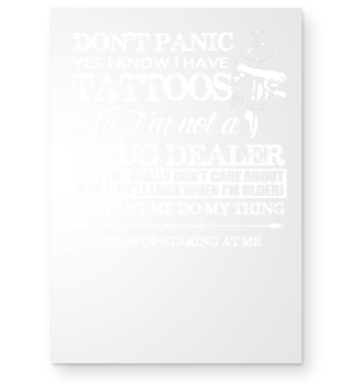Don't panic yes i know i have tattoos