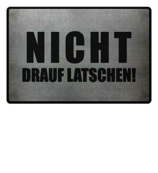 ★ NICHT DRAUF LATSCHEN #1SF