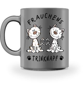 Frauchens Trinknapf I Katze Tasse