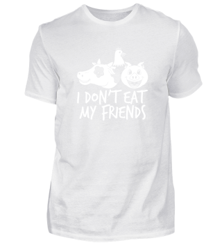 I don't eat my friends - vegan animals
