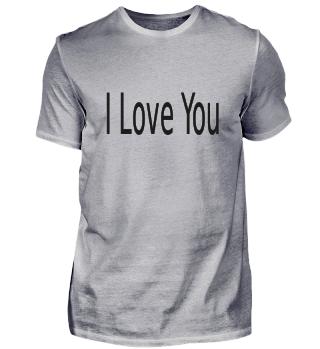 I Love You Tshirt Tassen etc.