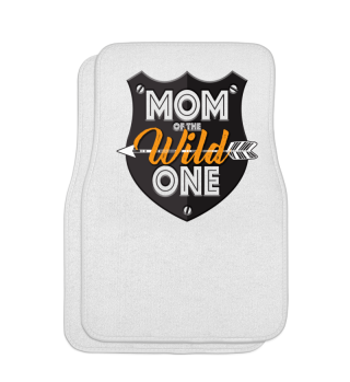 Mom of the wild one - Mother´s Day Gift