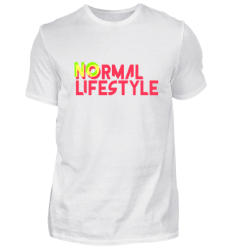 No normal Lifestyle