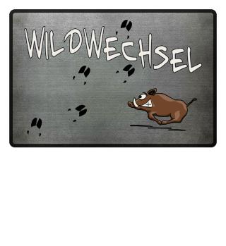 Wildwechsel | Wildschwein Sauwild Fußmatte