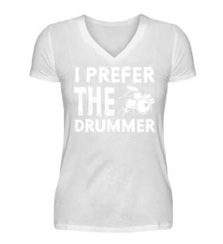 I Prefer the Drummer T-Shirt, Tank Top