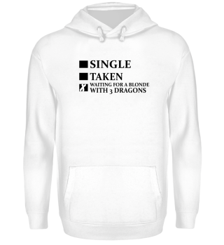 Single Hoodie Funny Statement