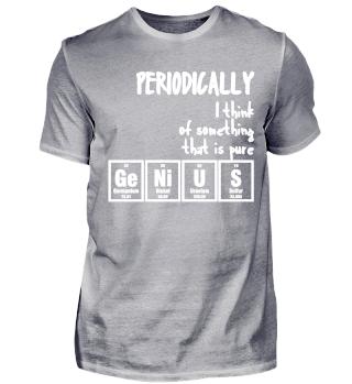 Periodically Periodensystem Geschenk Chemie Nerd Brain Genie Chemiker Physiker Physik Atomphysik Elemente Chemist Gift Chemistry Physician Fun Gag