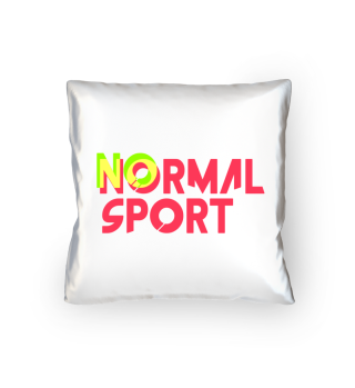 No normal sport