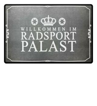 Fußmatte Radsport - Willkommen im Palast