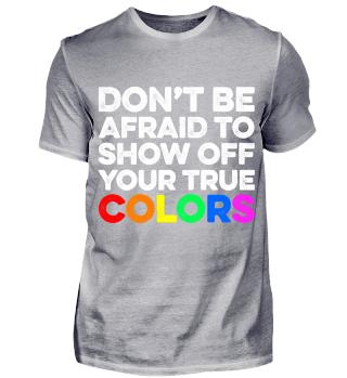 Gay / Show you True Colors