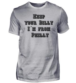 T-Shirt Philadelphia - Keep your Dilly