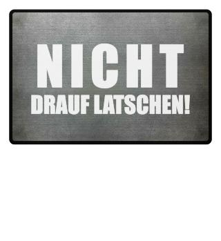 ★ NICHT DRAUF LATSCHEN #1WF
