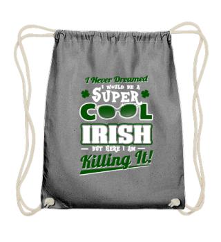 I would be a Super Cool Irish