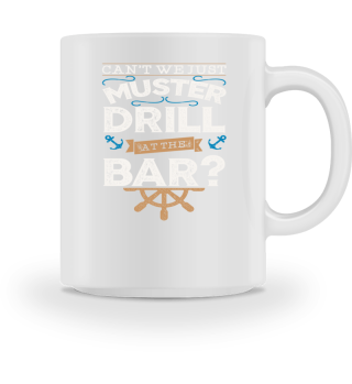 Funny Cruise Muster Drill Gift