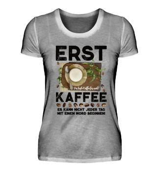 ☛ ERST KAFFEE... #1.31