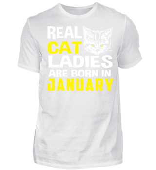 Geschenk Cat Ladies Born in JANUARY