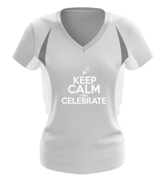 Keep Calm and Celebrate. Wedding Party