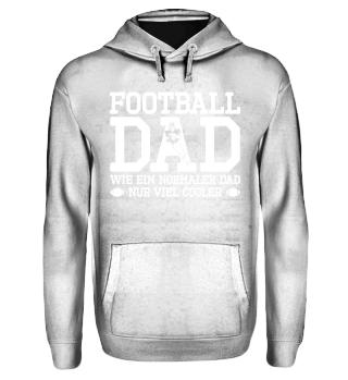Limitiert-Football-Dad