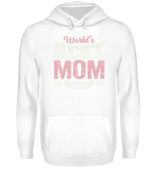 Cool Family Gift: Best Mom Ever