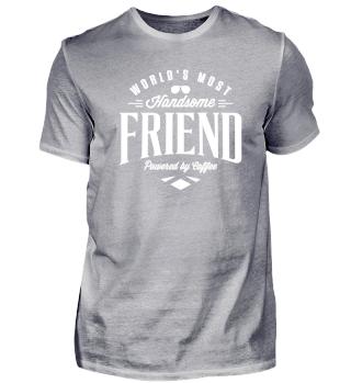 Stylish most handsome friend tee shirt