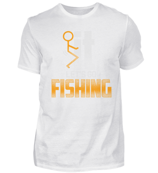 Angeln Angler let's go fishing