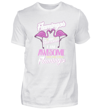 Flamingos Bird Awesome Funny Gift
